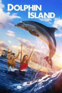 ดูหนัง Dolphin Island (2020)