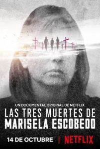 ดูสารคดี The Three Deaths of Marisela Escobedo 3 (2020) โศกนาฏกรรมกับมารีเซล่า เอสโคเบโด [ซับไทย]