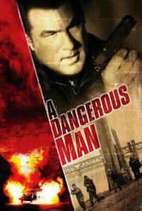 ดูหนัง A Dangerous Man (2009) มหาประลัยคนอันตราย