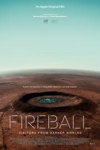 ดูสารคดี Fireball: Visitors from Darker Worlds (2020) [ซับไทย]