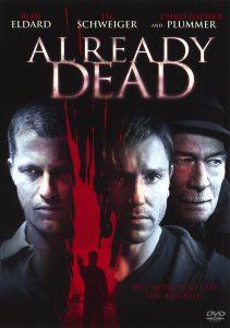 ดูหนัง Already Dead (2007) ถึงตายก็ไม่หายแค้น
