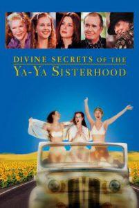ดูหนัง Divine Secrets of the Ya-Ya Sisterhood (2002) คุณแม่ คุณลูก มิตรภาพตลอดกาล [ซับไทย]