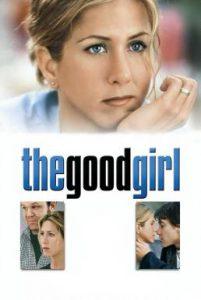 ดูหนัง The Good Girl (2002) กู๊ดเกิร์ล ผู้หญิงหวามรัก