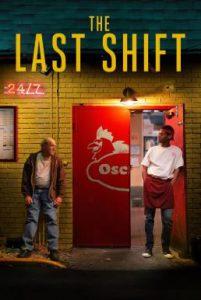 ดูหนัง The Last Shift (2020)