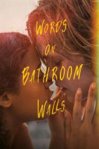 ดูหนัง Words on Bathroom Walls (2020)