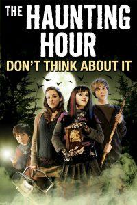 ดูหนัง The Haunting Hour: Don't Think About It (2007) [ซับไทย]