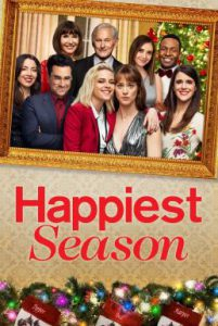 ดูหนัง Happiest Season (2020) ไม่มีฤดูไหนไม่รักเธอ