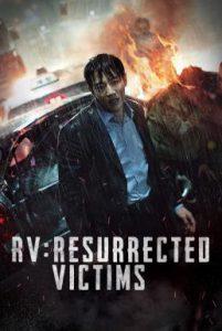 ดูหนัง RV: Resurrected Victims (2017) [ซับไทย]