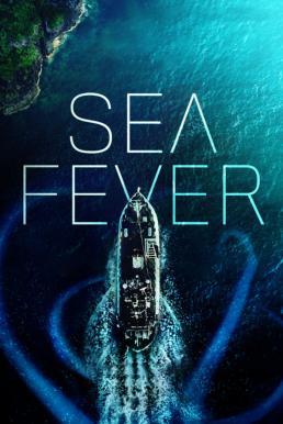 ดูหนัง Sea Fever (2019)
