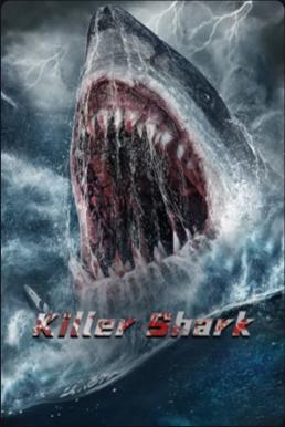 ดูหนัง Killer Shark (2021) ฉลามคลั่ง ทะเลมรณะ [ซับไทย]