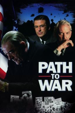 ดูหนัง Path to War (2002) เส้นทางสู่สงคราม [ซับไทย]