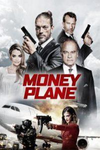 ดูหนัง Money Plane (2020)