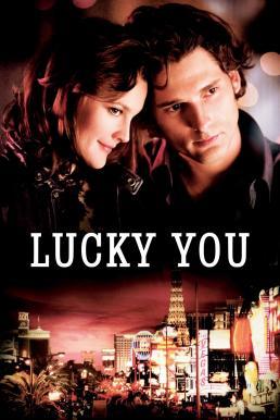 ดูหนัง Lucky You (2007) พนันโชค พนันรัก