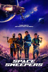 ดูหนัง Space Sweepers (2021) ชนชั้นขยะปฏิวัติจักรวาล
