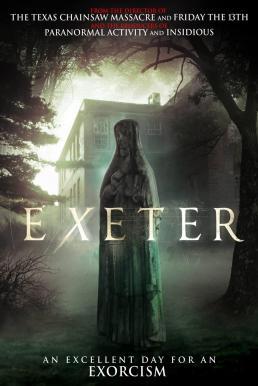 ดูหนัง Exeter (2015) อย่าให้นรกสิง