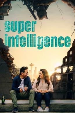 ดูหนัง Superintelligence (2020) [ซับไทย]