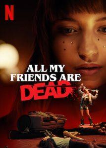 ดูหนัง All My Friends Are Dead (2021) ปาร์ตี้สิ้นเพื่อน [ซับไทย]