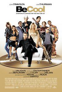 ดูหนัง Be Cool (2005) บีคูล คนเหลี่ยมเจ๋ง