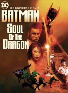 ดูหนัง Batman: Soul Of The Dragon (2021) วิญญาณแห่งมังกร
