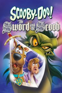 ดูหนัง Scooby-Doo! The Sword and the Scoob (2021)