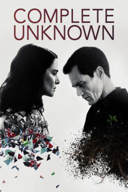 ดูหนัง Complete Unknown (2016) กระชากปมปริศนา