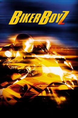 ดูหนัง Biker Boyz (2003) ซิ่ง บิด ดิ่งนรก