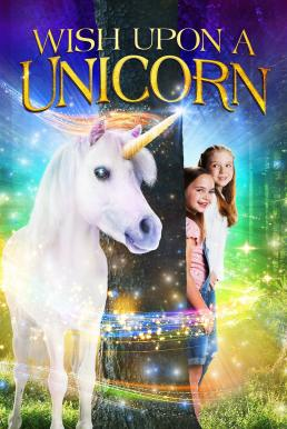 ดูหนัง Wish Upon A Unicorn (2020) [ซับไทย]