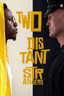 ดูหนัง Two Distant Strangers (2020) หนึ่งวันอันตราย [ซับไทย]