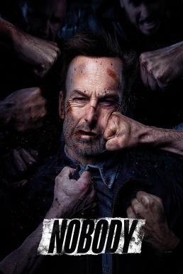 ดูหนัง Nobody (2021) คนธรรมดานรกเรียกพี่
