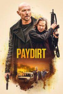 ดูหนัง Paydirt (2020)