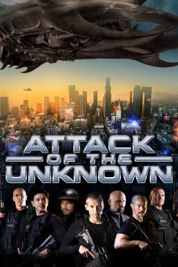 ดูหนัง Attack of the Unknown (2020)