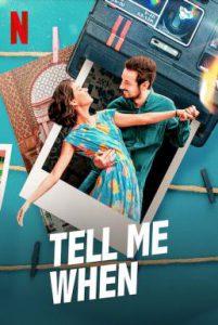 ดูหนัง Tell Me When (2020) ขอเพียงเธอบอก [ซับไทย]
