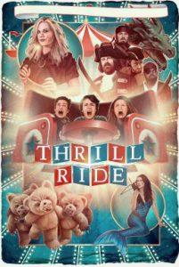 ดูหนัง Thrill Ride (2016)