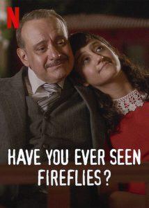 ดูหนัง Have You Ever Seen Fireflies (2021) ความลับของหิ่งห้อย [ซับไทย]