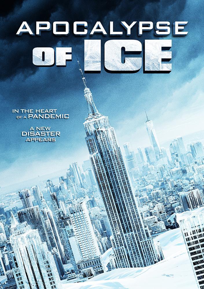 ดูหนัง Apocalypse of Ice (2020) นาทีระทึก วันสิ้นโลก [ซับไทย]