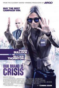 ดูหนัง Our Brand Is Crisis (2015) สู้ไม่ถอย ทีมสอยตำแหน่งประธานาธิบดี