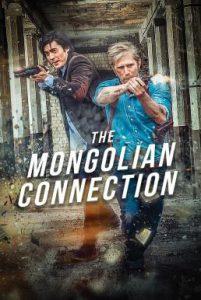 ดูหนัง The Mongolian Connection (2019) [ซับไทย]