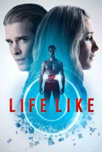 ดูหนัง Life Like (2019) [ซับไทย]