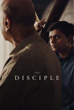 ดูหนัง The Disciple (2020) ศิษย์เอก [ซับไทย]