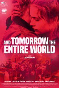 ดูหนัง And Tomorrow the Entire World (2020) โลกทั้งใบในวันพรุ่งนี้ [ซับไทย]