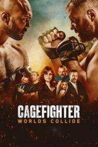 ดูหนัง Cagefighter: Worlds Collide (2020)