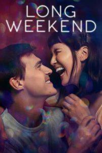 ดูหนัง Long Weekend (2021) [ซับไทย]