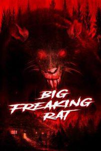 ดูหนัง Big Freaking Rat (2020)