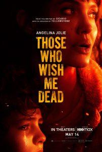 ดูหนัง Those Who Wish Me Dead (2021) ใครสั่งเก็บตาย