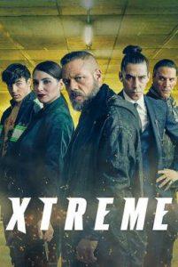 ดูหนัง Xtreme (2021) เอ็กซ์ตรีม [ซับไทย]