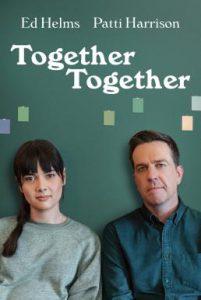 ดูหนัง Together Together (2021) [ซับไทย]