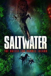 ดูหนัง Saltwater: The Battle for Ramree Island (2021) [ซับไทย]