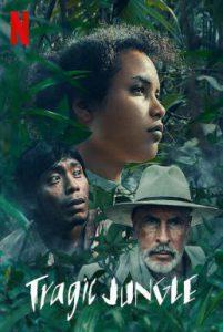 ดูหนัง Tragic Jungle (2020) ป่าวิปโยค [ซับไทย]