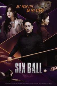 ดูหนัง Six Ball (2020) [ซับไทย]