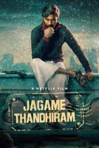 ดูหนัง Jagame Thandhiram (2021) โลกนี้สีขาวดำ